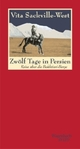 Cover: Zwölf Tage in Persien