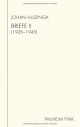 Cover: Johan Huizinga: Briefe II (1928-1945)