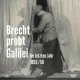 Cover: Bertolt Brecht. Brecht probt Galilei. 1955/56 - 3 CDs. speak low, Berlin, 2020.