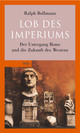 Cover: Lob des Imperiums