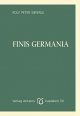 Cover: Rolf Peter Sieferle. Finis Germania. Edition Antaios, Schnellroda, 2017.